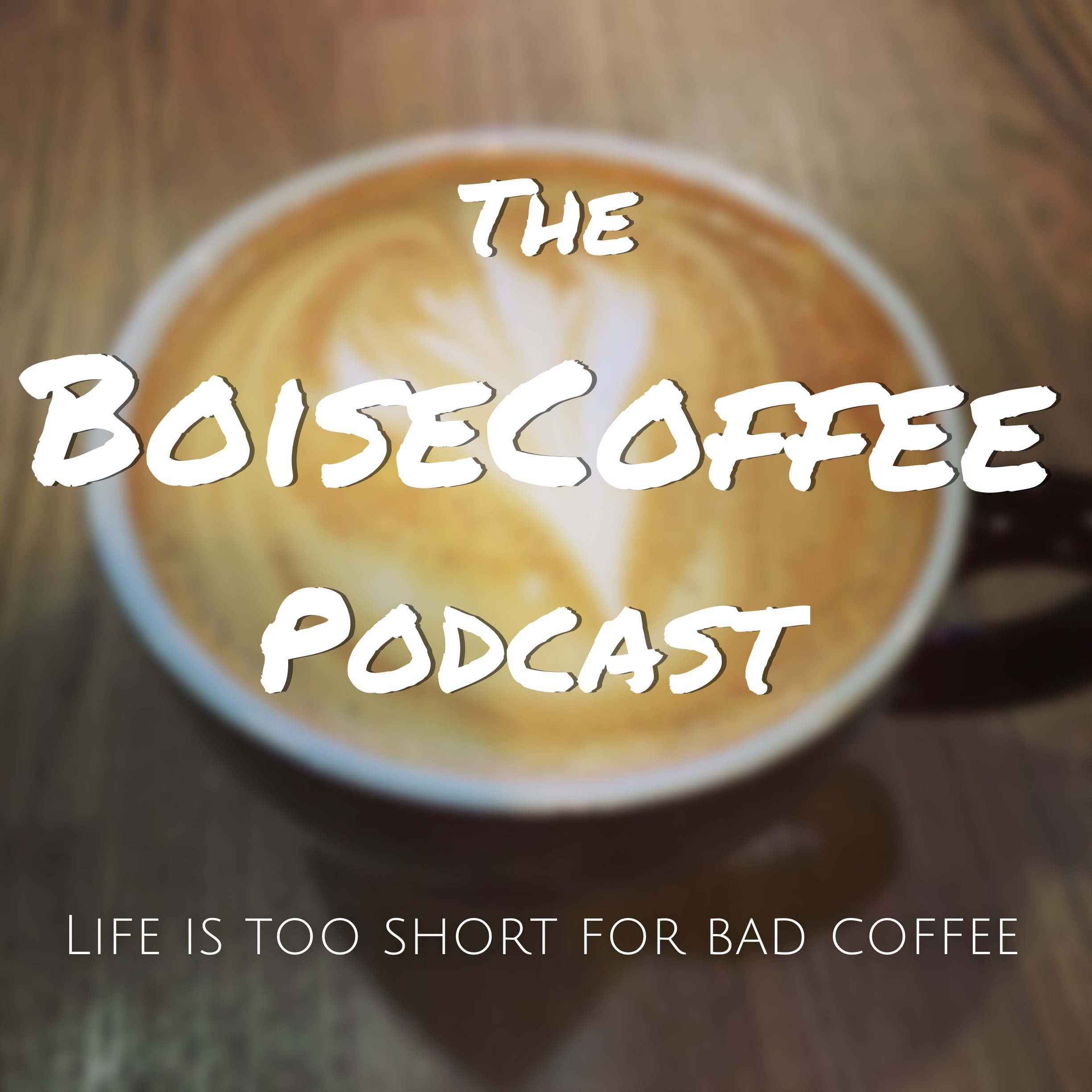 The Boise Coffee Podcast